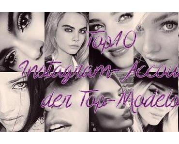 Top10 Instagram-Accounts der Top-Models