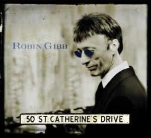 Unveröffentlichtes Album von Bee Gees Robin Gibb 50 St. Catherine's Drive