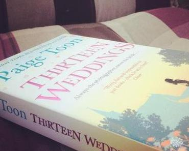|Rezension| Thirteen Weedings von Paige Toon