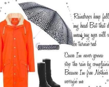 Rain, Rain Go Away… und falls nicht, tanzen wir in bunter Regenkleidung!