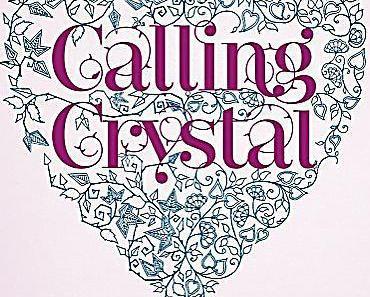 """[MINI-REZENSION] """"Calling Crystal - Die Macht der Seelen"""" (Band 3)"""