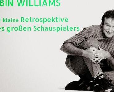Robin Williams - Eine kleine Retrospektive