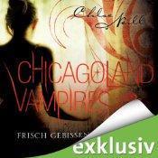 Frisch gebissen – Chicagoland Vampires von Chloe Neill