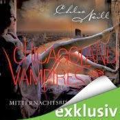 Mitternachtsbisse – Chicagoland Vampires von Chloe Neill