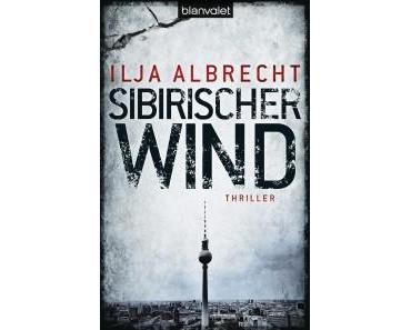 Review: Sibirischer Wind von Ilja Albrecht