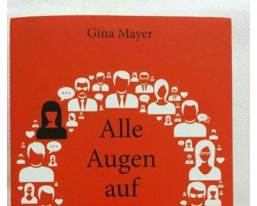 Alle Augen auf dich von Gina Mayer – Rezension