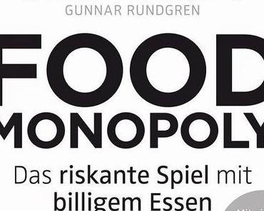"""Buchtipp: """"Foodmonopoly"""" von Ann-Helen Meyer von Bremen"""
