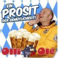 Olli Olé - Ein Prosit Der Gemütlichkeit