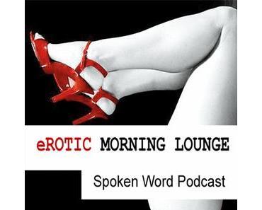 """[Dies&Das] Rena Larf und ihre """"Erotic Morning Lounge"""""""