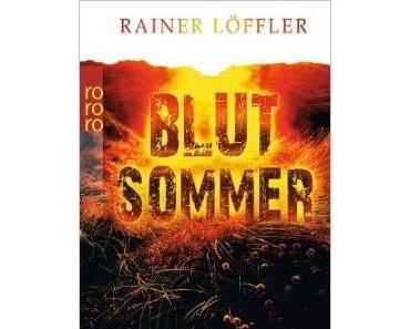 Blutsommer - Rainer Löffler