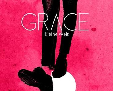 "GRACE – ""Kleine Welt"" feat. Megaloh (Video)"