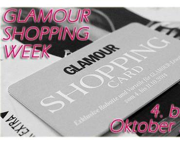 [Favoriten] Glamour Shoppingweek Oktober 2014