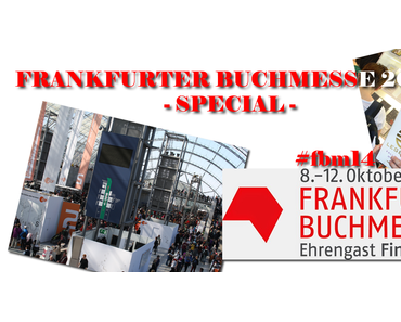 """Frankfurter Buchmesse 2014 // Meine persönliche Messeplanung und """"Must-Go-To"""" Events"""