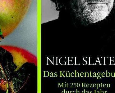 Rezension: Nigel Slater – Küchentagebuch
