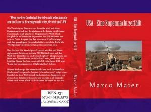 USA – Eine Supermacht zerfällt