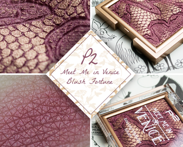 Ausprobiert – P2 Meet me in Venice Blush