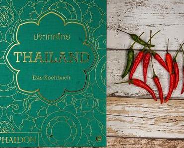 [Kochbuch Rezension] Thailand - Das Kochbuch und drei leckere thailändische Rezepte