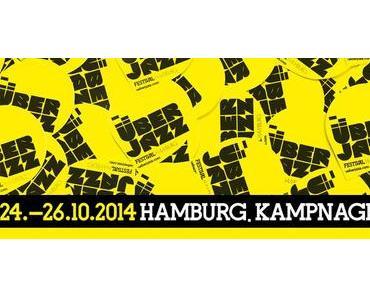ÜBERJAZZ Festival – 24.10. bis 26.10.2014 Kampnagel Hamburg