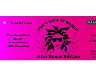 Don't Call It World – Afrohouse Edition (free mixtape)