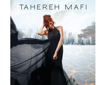 [Rezension] Ich brenne für dich von Tahereh Mafi (Shatter Me #3)
