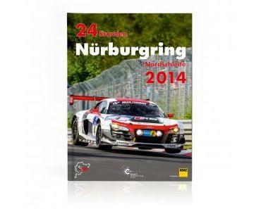 24 Stunden Nürburgring 2014 – Das offizielle Buch zum Rennen
