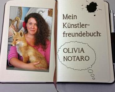 Mein Künstlerfreundebuch: Olivia Notaro