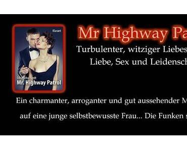 """[Lesestoff fürs Wochenende] Mr Highway Patrol!"""" von Edna Schuchardt"""