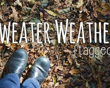 {tagged} Sweater Weather