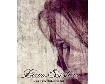 Maya Shepherd - ... ich würde sterben für dich (Dear Sister #1)