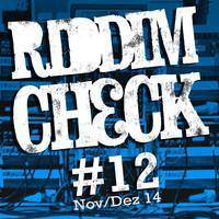 RIDDIM CHECK #12 (free RIDDIM MAGAZIN & SENTINEL Reggae Mixtape)