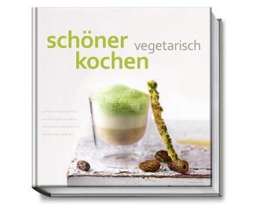 Gelesen: »schöner kochen – vegetarisch« von Achim Schwekendiek