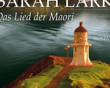 Sarah Lark: Das Lied der Maori