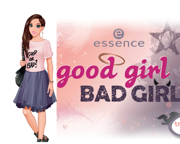 "[PREVIEW] essence trend edition ""good girl bad girl"""