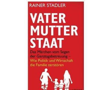 Vater-Mutter-Staat, ein Buchhinweis
