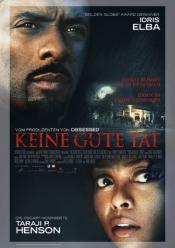 Kinostart: KEINE GUTE TAT (2014)