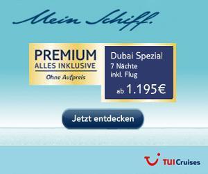 TUI Cruises - Angebot der Woche +++ Dubai Spezial+++