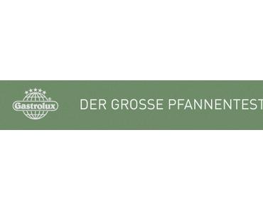 Der große Gastrolux-Pfannentest 2014