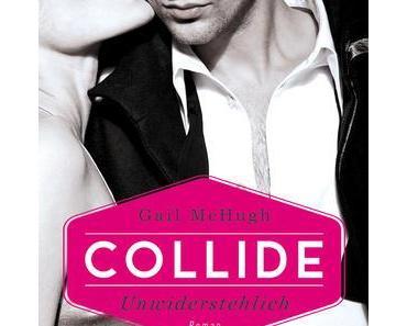 COLLIDE - Unwiederstehlich von Gail McHugh
