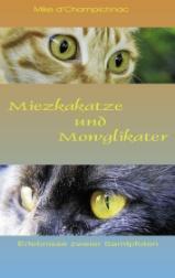 [Buchrezension] Miezkakatze und Mowglikater