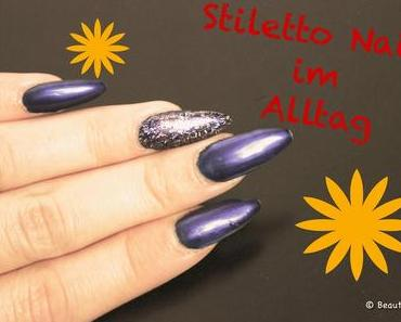 Im Praxistest: Stiletto Nails im Alltag