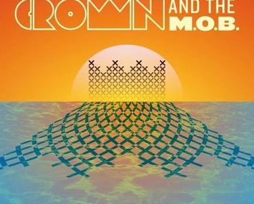 Crown and The M.O.B.  – Holiday In The Sun Sampler (free download)
