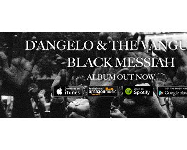 ++ neues D'Angelo Album #BlackMessiah wurde heute nacht veröffentlicht! ++