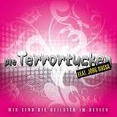 Die Terrortucken feat. Jörg Dussa - Wir Sind Die Geilsten Im Revier
