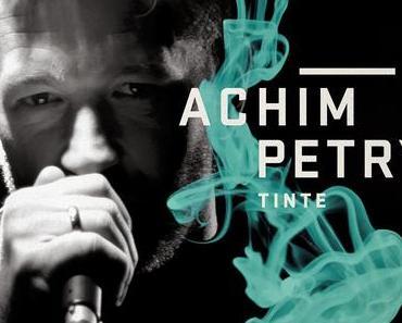 Achim Petry - Tinte (Wo Willst Du Hin)
