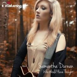 Samantha Durnan - Who Would Have Thought