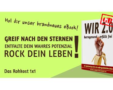 WIR 2.0 – kerngesund, erfüllt, frei – das eBook