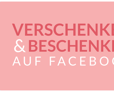 Schenkgruppen auf Facebook - Free your Stuff!