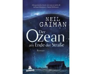 [Rezension] Der Ozean am Ende der Straße von Neil Gaiman