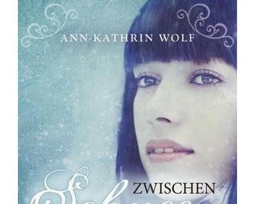 Ann-Kathrin Wolf - Zwischen Schnee und Ebenholz