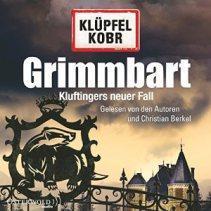 "[Hörbuch-Rezension] ""Grimmbart"" (Kommissar Kluftinger 8), Volker Klüpfel/Michael Kobr (Osterworld)"